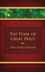 Pearl of Great Price Structured Edition